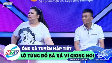Ông xã Tuyền Mập thừa nhận mê giọng nói của vợ